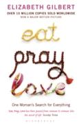 Cover-Bild zu Eat, Pray, Love (eBook) von Gilbert, Elizabeth