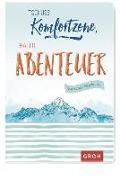 Cover-Bild zu Tschüss Komfortzone, hallo Abenteuer: Kleine Impulse für jeden Tag von Groh Kreativteam (Hrsg.)