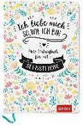 Cover-Bild zu Ich liebe mich so, wie ich bin von Groh Kreativteam (Hrsg.)