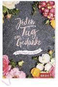 Cover-Bild zu Jeden Tag ein Gedanke - mein 5-Jahres-Tagebuch (Blumen) von Groh Kreativteam (Hrsg.)