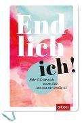 Cover-Bild zu Endlich Ich! von Groh Kreativteam (Hrsg.)