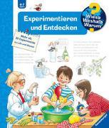 Cover-Bild zu Weinhold, Angela: Wieso? Weshalb? Warum? Experimentieren und Entdecken (Band 29)