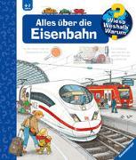 Cover-Bild zu Mennen, Patricia: Wieso? Weshalb? Warum? Alles über die Eisenbahn (Band 8)