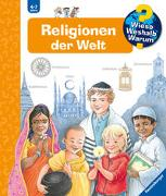 Cover-Bild zu Weinhold, Angela: Wieso? Weshalb? Warum? Religionen der Welt (Band 23)
