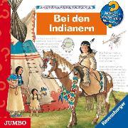Cover-Bild zu Weinhold, Angela: Wieso? Weshalb? Warum? Bei den Indianern (Audio Download)