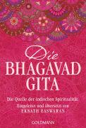 Cover-Bild zu Die Bhagavad Gita von Easwaran, Eknath (Hrsg.)