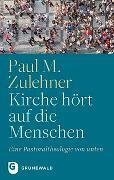Cover-Bild zu Kirche hört auf die Menschen von Zulehner, Paul M.