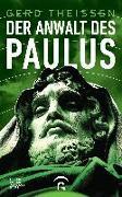 Cover-Bild zu Der Anwalt des Paulus von Theißen, Gerd