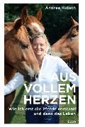Cover-Bild zu Aus vollem Herzen von Kutsch, Andrea