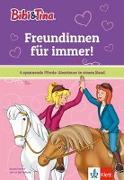 Cover-Bild zu Bibi & Tina: Freundinnen für immer!