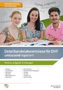 Cover-Bild zu Detailhandelskenntnisse für Detailhandelsfachleute / Detailhandelskenntnisse DHF von Lendeczky, Ruedi