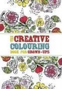 Cover-Bild zu The Creative Colouring Book for Grown-Ups von O'Mara, Michael