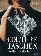 Cover-Bild zu Couture Taschen selbst häkeln von Chiba, Ayaka