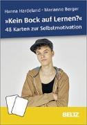 Cover-Bild zu »Kein Bock auf Lernen?« - 48 Karten zur Selbstmotivation von Hardeland, Hanna