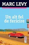 Cover-Bild zu Levy, Marc: Un alt fel de fericire (eBook)