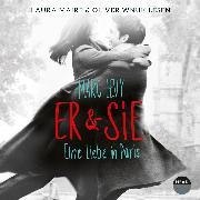 Cover-Bild zu Levy, Marc: Er & Sie. Eine Liebe in Paris (Audio Download)