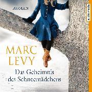 Cover-Bild zu Levy, Marc: Das Geheimnis des Schneemädchens (Audio Download)