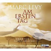 Cover-Bild zu Levy, Marc: Am ersten Tag (Audio Download)