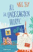 Cover-Bild zu Levy, Marc: All die ungesagten Worte (eBook)