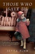 Cover-Bild zu Blum, Jenna: Those Who Save Us (eBook)