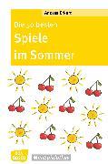 Cover-Bild zu Die 50 besten Spiele im Sommer (eBook) von Erkert, Andrea