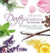 Cover-Bild zu Duftgeschichten für Senioren von Ebbert, Birgit