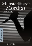 Cover-Bild zu Münsterländer Mord(s)geschichten (eBook) von Ebbert, Birgit