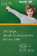 Cover-Bild zu 100 Dinge, die ein Grundschulkind können sollte (eBook) von Ebbert, Birgit