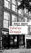 Cover-Bild zu Falsches Zeugnis (eBook) von Ebbert, Birgit
