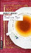 Cover-Bild zu Tod im Tee (eBook) von Ebbert, Birgit