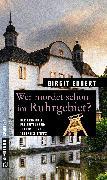 Cover-Bild zu Wer mordet schon im Ruhrgebiet? (eBook) von Ebbert, Birgit
