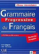 Cover-Bild zu Grammaire progressive du français. Niveau intermédiaire. Deutsche Ausgabe