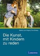 Cover-Bild zu Hilgers, Barbro von: Die Kunst, mit Kindern zu reden