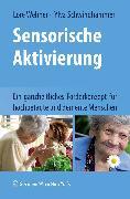 Cover-Bild zu Schwinghammer, Ylva: Sensorische Aktivierung (eBook)