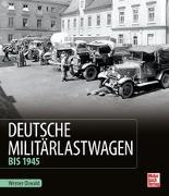 Cover-Bild zu Oswald, Werner: Deutsche Militärlastwagen