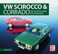 Cover-Bild zu Kuch, Joachim: VW Scirocco & Corrado