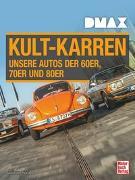 Cover-Bild zu Kuch, Joachim: DMAX Kult-Karren