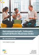 Cover-Bild zu König, Andreas: Betriebswirtschaft, Volkswirtschaft und Recht / Business Skills / Betriebswirtschaft, Volkswirtschaft & Recht / Business Skills