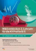 Cover-Bild zu W&G entdecken 2. Lehrjahr für die KV Profile B/E von Gschwend, Roland