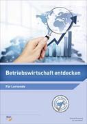 Cover-Bild zu Betriebswirtschaft entdecken von Gschwend, Roland