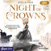Cover-Bild zu Tack, Stella: Night of Crowns 02. Kämpf um dein Herz