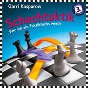 Cover-Bild zu Schachtaktik von Kasparow, Garri