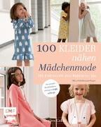 Cover-Bild zu 100 Kleider nähen - Mädchenmode von Cabie, Evelien