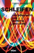 Cover-Bild zu Baumgärtel, Tilman: Schleifen