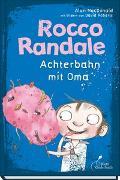 Cover-Bild zu MacDonald, Alan: Rocco Randale 05 - Achterbahn mit Oma