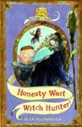 Cover-Bild zu Macdonald, Alan: Honesty Wart: Witch Hunter! (eBook)