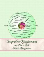 Cover-Bild zu eBook Integratives Pflegekonzept, Band 3: Pflegeprozess