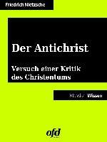 Cover-Bild zu eBook Der Antichrist Versuch einer Kritik des Christentums