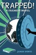 Cover-Bild zu Ponti, James: Trapped! (eBook)