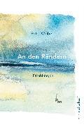 Cover-Bild zu Weibel, Peter: An den Rändern (eBook)
